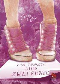 Buchbotschaft: Ein Traum und zwei Füße