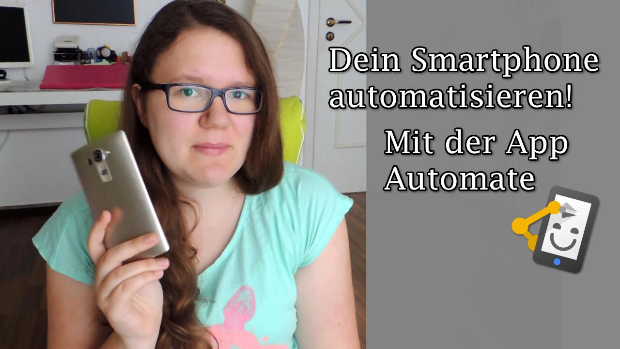 Video: Smartphone automatisieren mit Automate