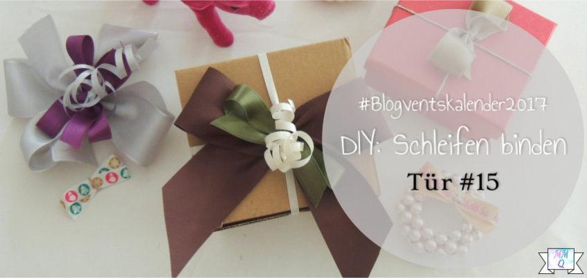 Blogventskalender #15: DIY Schleifen binden
